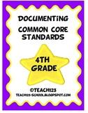 Documenting Common Core Standards - 4th Grade