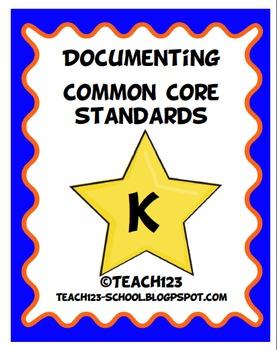 Documenting Common Core Standards - Kindergarten