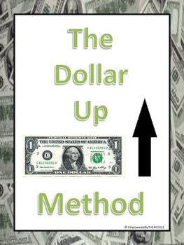 Dollar Up Method