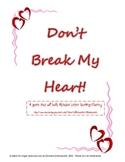 Don't Break My Heart Valentine Alphabet Game