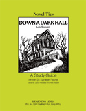 Down a Dark Hall - Novel-Ties Study Guide