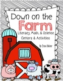 Down on the Farm: Literacy, Math, & Science Centers and Ac