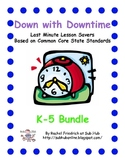 Down with Downtime: K-5 Bundle with FREE Science/Social Studies