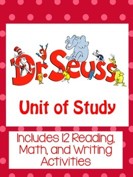 Dr. Seuss K-2 Math and Reading Unit of Study