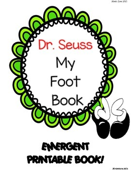 """Dr. Seuss """" My Foot Book"""" ... A Pairing Emergent Reader Book! *read to self"""
