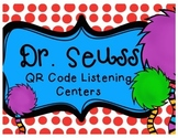 Dr. Seuss QR Code Listening Centers with Comprehension Organizers