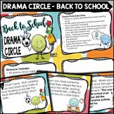 Drama Circle - Back To School