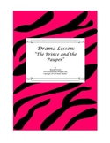 Drama Lesson: The Prince and the Pauper