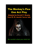 Drama - The Monkeys Paw - One Act Play
