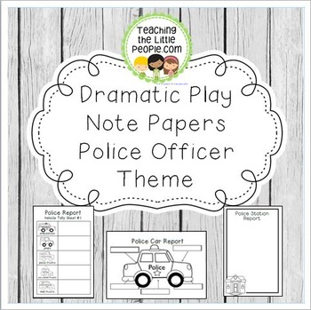 Dramatic Play Forms for Writing - Police Officer Theme Image