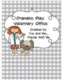 Dramatic Play: Veterinary Office Literacy Centers