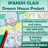 La Casa - Dream House Project for Spanish classes