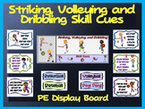 Striking, Volleying and Dribbling Skill Cues- PE Display Board
