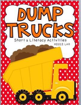 Dump Trucks Short u Literacy Activities