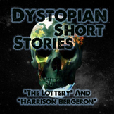 """Dystopian Short Stories - """"The Lottery"""" and """"Harrison Bergeron"""""""