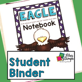 EAGLE Notebook:  A Home/School Communication Binder
