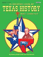 A Creative Look at Texas History: Grades 3-5  **Sale Price