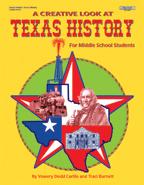 A Creative Look at Texas History: Grades 6-8