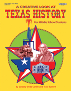 A Creative Look at Texas History: Grades 6-8  **Sale Price