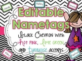 EDITABLE Name Tags {Black Chevron with Hot Pink, Lime Gree