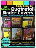 EDITABLE Teacher Binder Covers QUATREFOIL BRIGHT COLORS Cl