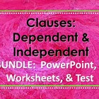 ELA CLAUSES Dependent & Independent PowerPoint PPT, 3 WORK