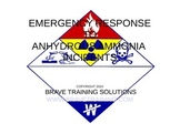 EMERGENCY RESPONSE TO ANHYDROUS AMMONIA INCIDENTS