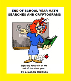 END OF SCHOOL YEAR MATH WORD SEARCHES AND CRYPTOGRAMS