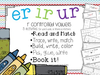 ER IR UR - 5 Interactive activities to teach r controlled vowels