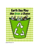 Earth Day Play: Give Green a Chance