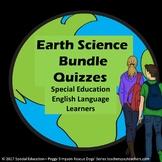 Bundled Earth Science 21 Quizzes  Special Education/Autism/ESL