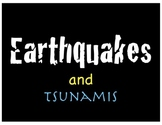Earthquakes and Tsunamis