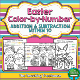 Easter Color by Number ~ Addition & Subtraction Within 10