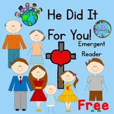 Easter He Did It For Me!  Emergent Reader
