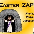 Easter ZAP! Noun, Verb, or Adjective (Religious)