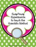 Easy Peasy Experiments to Teach Scientific Method