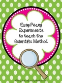 Easy Peasy Experiments to Teach Scientific Method