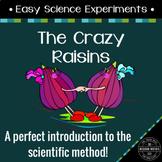 Easy Science Experiments: The Crazy Raisins Experiment