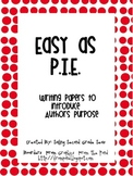 Easy as P.I.E.! Introducing Author's Purpose