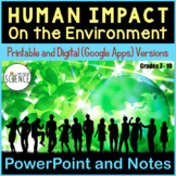 Ecology: Humans and the Environment PowerPoint and Notes