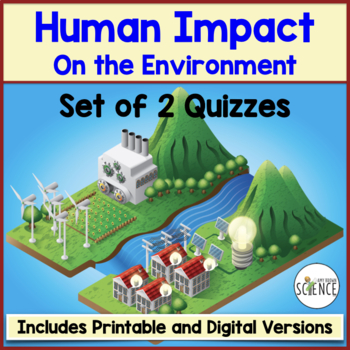 Ecology Quiz: Humans and the Environment
