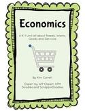 Economics: A K-1 Unit about Needs, Wants, Goods and Services