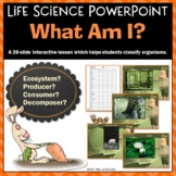 Ecosystem Producer Consumer or Decomposer? Powerpoint