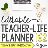 EDITABLE Teacher/Life Planner for UPPER Grades: Yellow & G