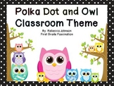 Editable Owl and Polka Dot Calendar and Classroom Super Pack