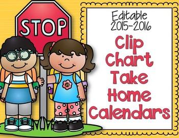 Editable and Non-Editable Clip Chart Take Home Calendars for 2015-2016