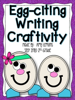 Egg-Citing Writing Craftivity