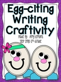 Egg-Citing Writing Craftivity