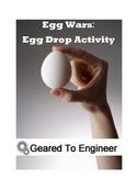 Egg Wars: Egg Drop Engineering Activity