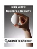 Egg Wars: Egg Drop Engineering Activity